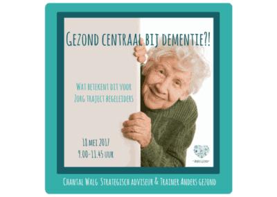 Gezond centraal bij dementie