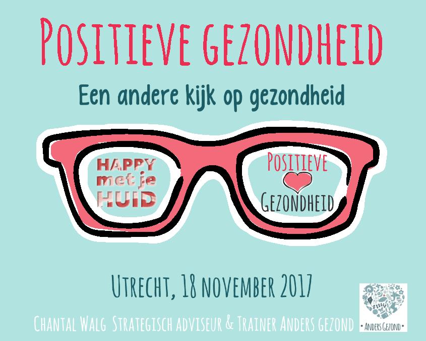 Lezingen 'Positieve Gezondheid' – 18 november 2017